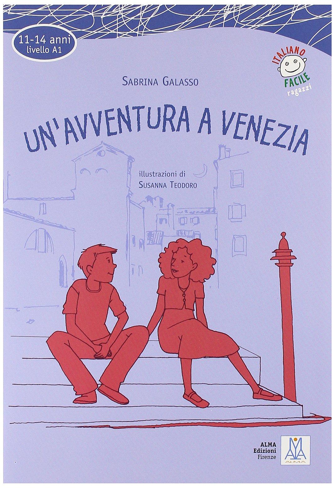 Read Online Italiano facile per ragazzi: Un'avventura a Venezia + CD pdf