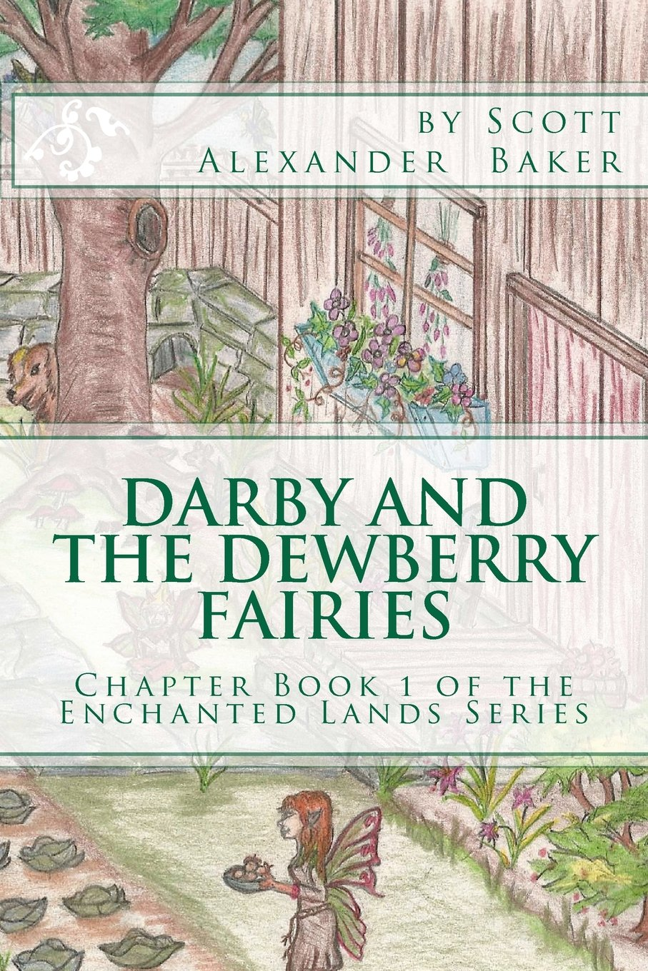 Darby and the Dewberry Fairies: Introduction to the Enchanted Lands Series pdf