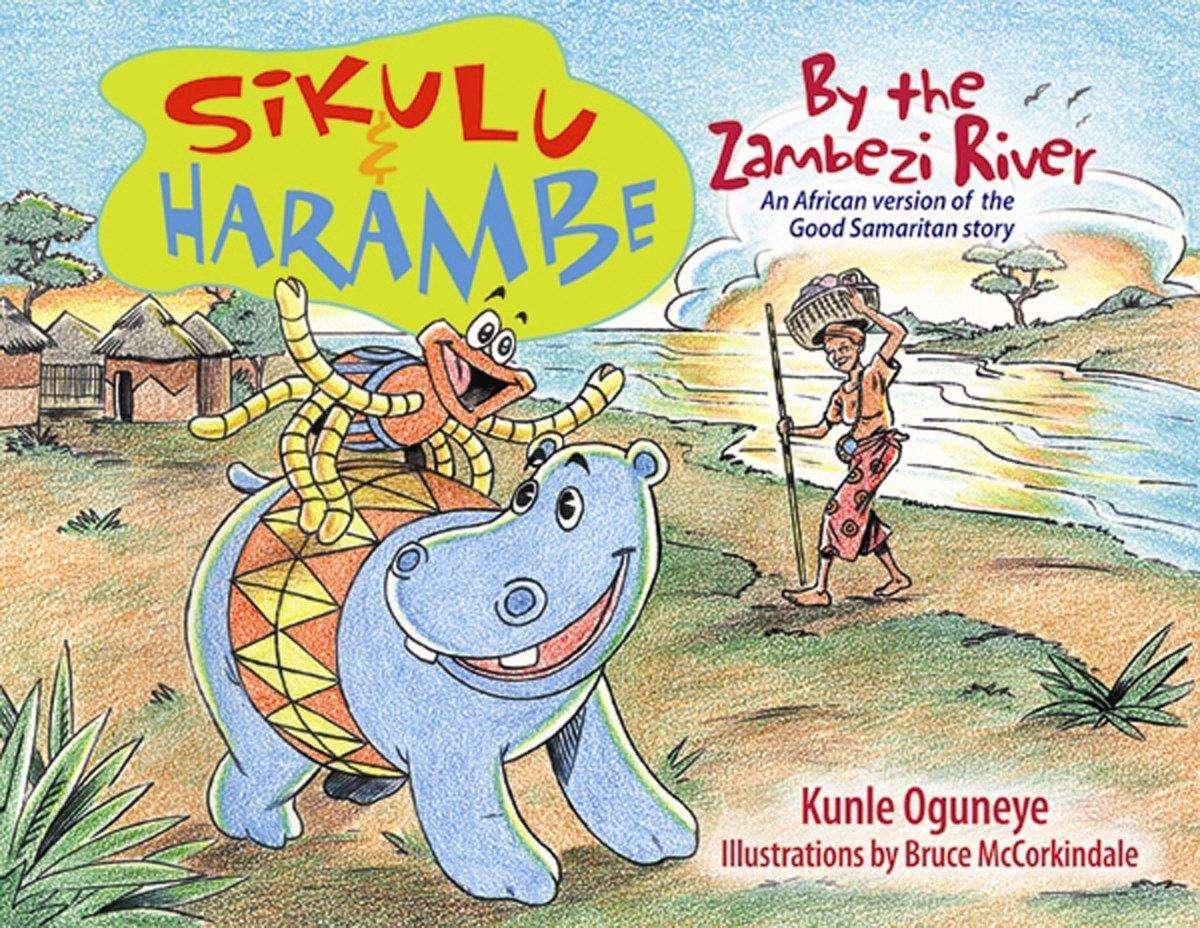 sikulu u0026 harambe by the zambezi river an african version of the