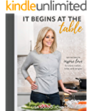 It Begins at the Table: 140 recipes to inspire love for every nation, tribe, and tongue