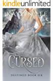Cursed: Briar Rose's Story (Destined Book 6)