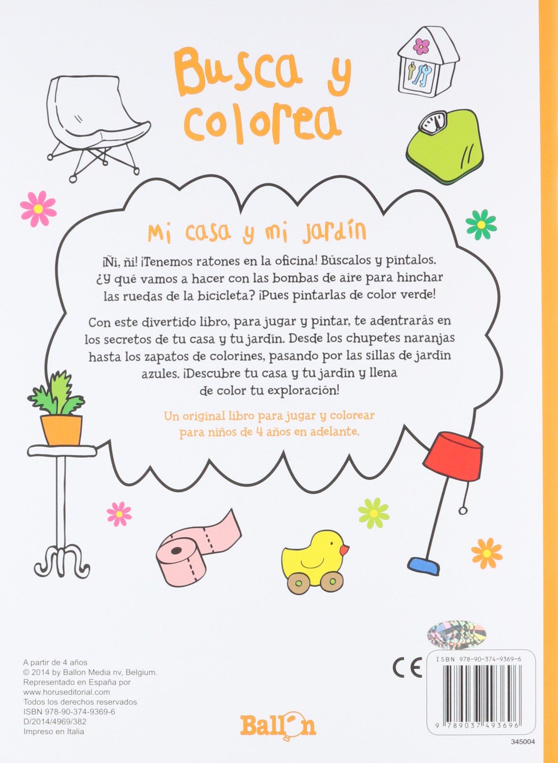 Mi Casa Y Mi Jardín (Busca y colorea): Amazon.es: Ballon, Codina Stein, Teresa: Libros