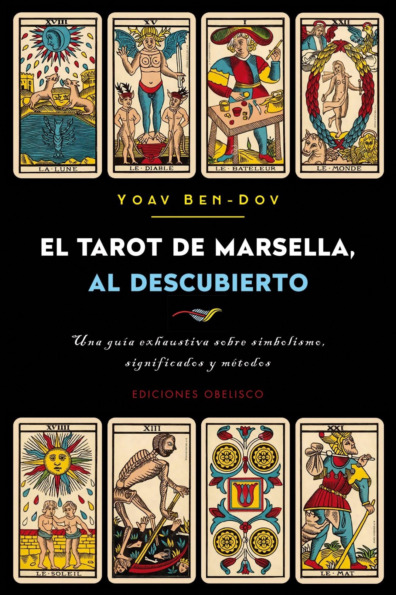 El tarot de Marsella al descubierto (CARTOMANCIA): Amazon.es ...