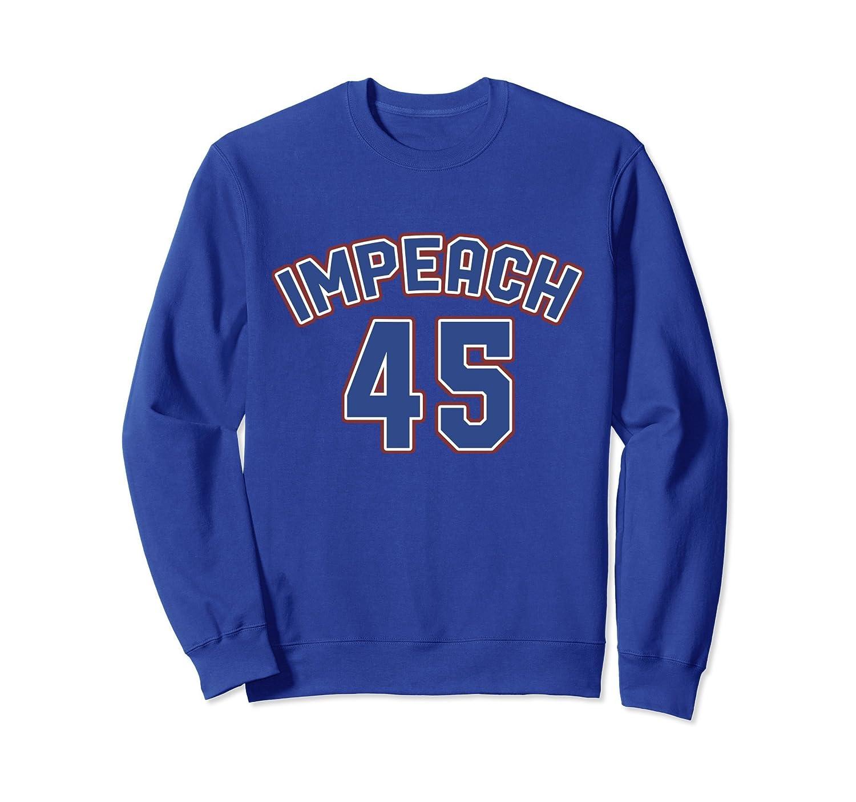 IMPEACH 45 sweatshirt sporty Resist Trump-ln