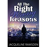 All the Right Wrong Reasons