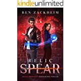 Relic: Spear (A Kane Arkwright Supernatural Thriller)