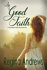 In Good Faith (A Dunbar Falls Romance Book 1) Kindle Edition