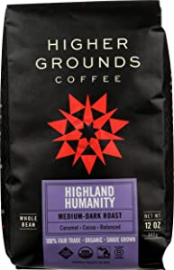 Higher Grounds Coffee - Fair Trade - USDA Organic - Shade Grown Whole Bean Coffee - Highland Humanity Blend -12 Ounces