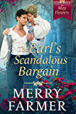 The Earl's Scandalous Bargain (The May Flowers Book 4)