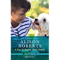 A Pup to Rescue Their Hearts (Twins Reunited on the Children's Ward Book 1)