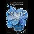 Trinity. Life (Trinity Series Vol. 4)