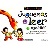 Juguemos a leer y escribir / Lets Play to Read and Write: Desarrollo de destrezas