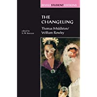 The Changeling: Thomas Middleton & William Rowley (Revels