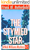 The Stymied Star (A Nick Williams Mystery Book 23) (English Edition)