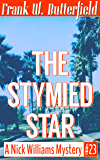 The Stymied Star (A Nick Williams Mystery Book 23)