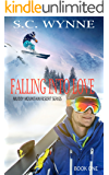 Falling Into Love: Muddy Mountain Resort Series
