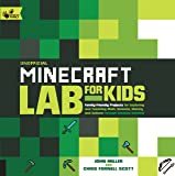 Unofficial Minecraft Lab for Kids: Family-Friendly Projects for Exploring and Teaching Math, Science, History, and…