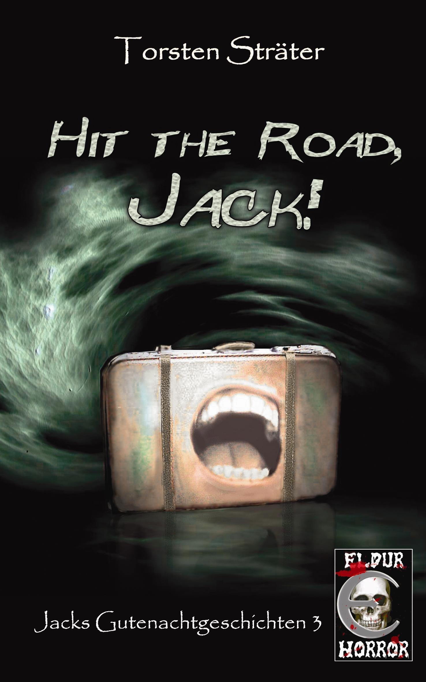 Hit The Road Jack   Jacks Gutenachtgeschichten 3
