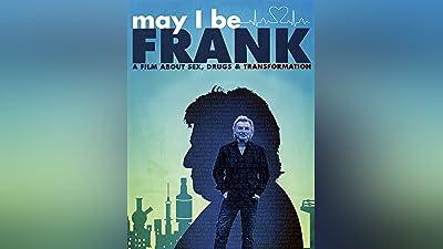 May I Be Frank