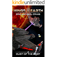 Wings of Earth: 2 - Dust of the Deep: A hard sci fi space opera