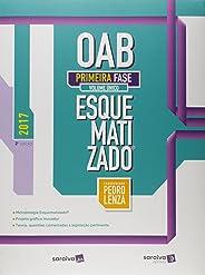 OAB Primeira Fase. Esquematizado - Volume Único