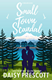 Small Town Scandal: A Wingmen Novel