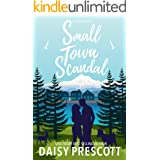 Small Town Scandal: A Second Chance Small Town Romance (Wingmen Book 5)