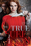 The True Queen (The Impostor Queen Book 3)