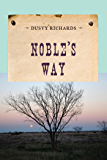 Noble's Way (An Evans Novel of the West)