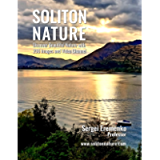 Soliton Nature: Discover Beautiful Nature with 200 Images and Video Channel