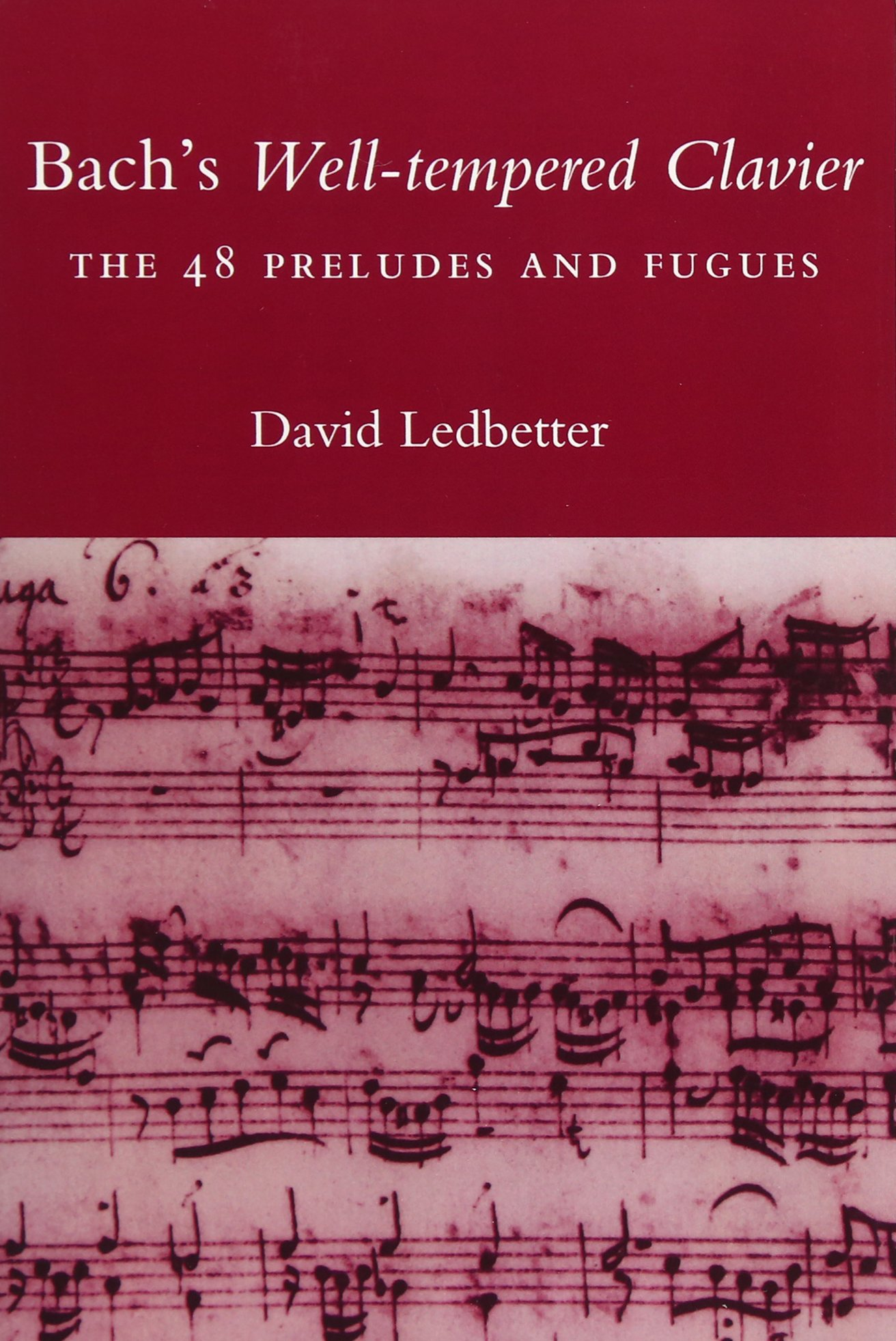 Read Online Bach's Well-tempered Clavier: The 48 Preludes and Fugues pdf epub