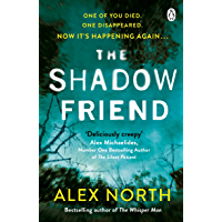The Shadow Friend: The gripping new psychological thriller from the Richard & Judy bestselling author of The Whisper Man