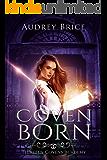 Thirteen Covens Academy: Coven Born
