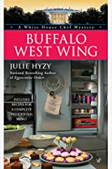Buffalo West Wing (A White House Chef Mystery) Mass Market Paperback