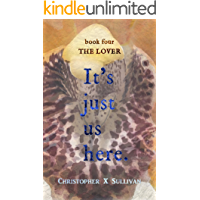 The Lover (It's Just Us Here Book 4)