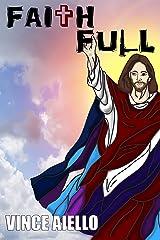 Faith Full Kindle Edition