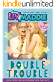 Liv and Maddie: Double Trouble: Includes and exclusive interview with the cast! (Disney Junior Novel (ebook))