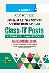 JKSSB : Class-IV Posts (for District/Divisional/UT Cadre) Recruitment Exam Guide Kindle Edition