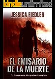 El emisario de la muerte: Thriller en español