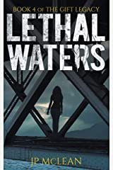 Lethal Waters (The Gift Legacy Book 4) Kindle Edition