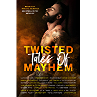 Twisted Tales of Mayhem: 2019 MMM Special Edition Anthology