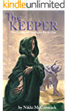 The Keeper (The Endless Chronicles Book 1)