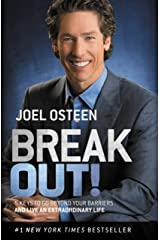Break Out!: 5 Keys to Go Beyond Your Barriers and Live an Extraordinary Life Kindle Edition