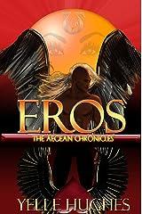 Eros the Aegean Chronicles Kindle Edition