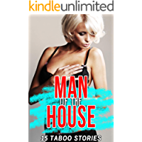 Man of the House: 15 Taboo Stories