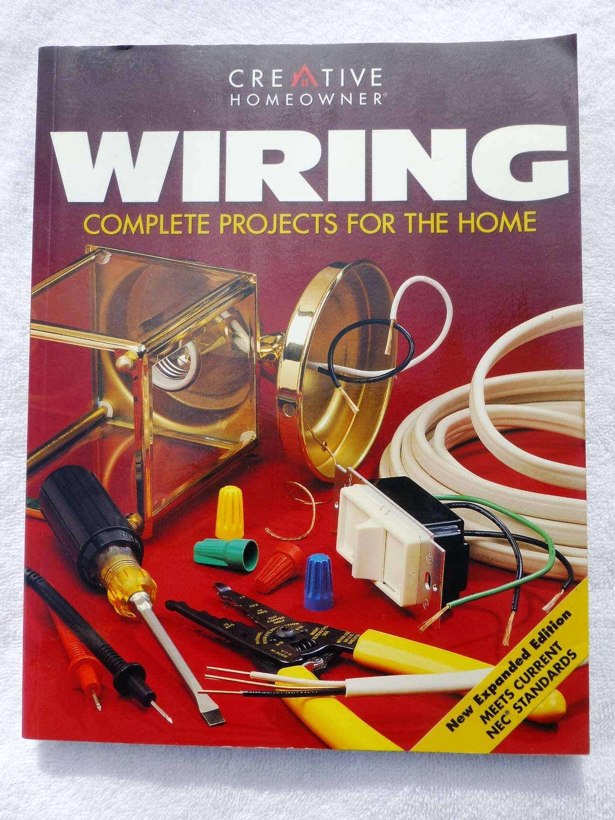 the complete guide to home wiring : a comprehensive manual from basic  repair to advanced projects  paperback – 1998