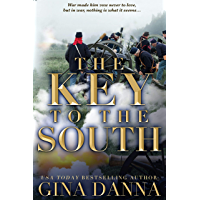 The Key to the South: An American Civil War Novel (Hearts Touched By Fire Book 2)