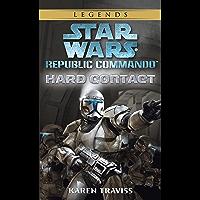 Hard Contact: Star Wars Legends (Republic Commando) (Star Wars: Republic Commando Book 1) (English Edition)