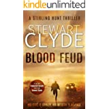 Blood Feud: A Gripping Assassination Thriller (A Stirling Hunt Mission Book 1)