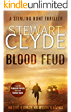 Blood Feud: A Gripping Assassination Thriller (Stirling Hunt Book 1)